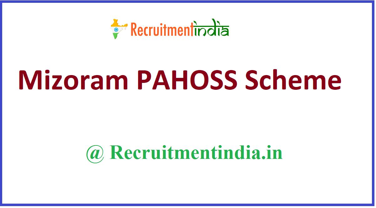 Mizoram PAHOSS Scheme
