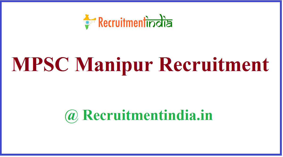 MPSC Manipur Recruitment