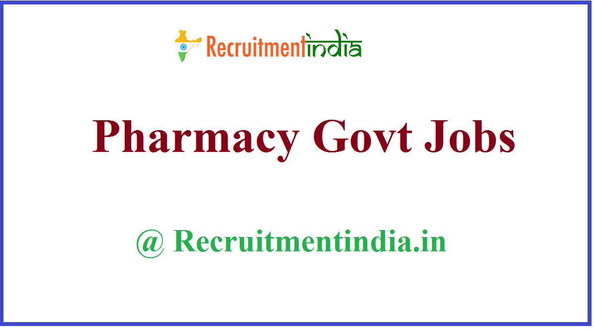 Pharmacy Govt Jobs