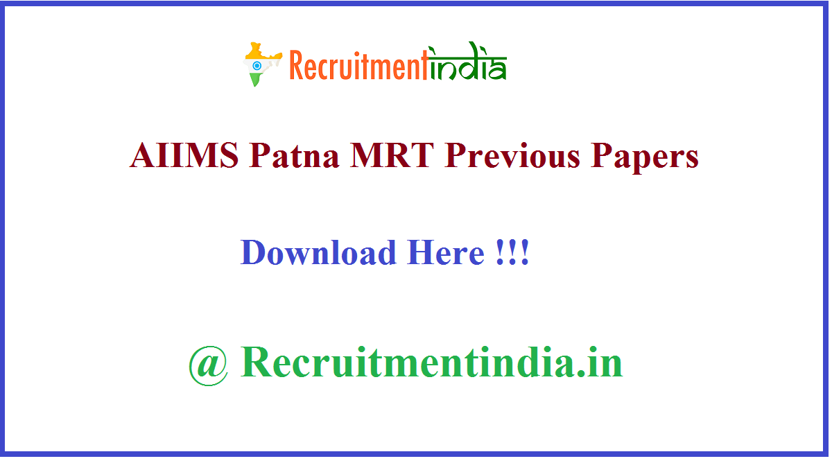 AIIMS Patna MRT Previous Papers