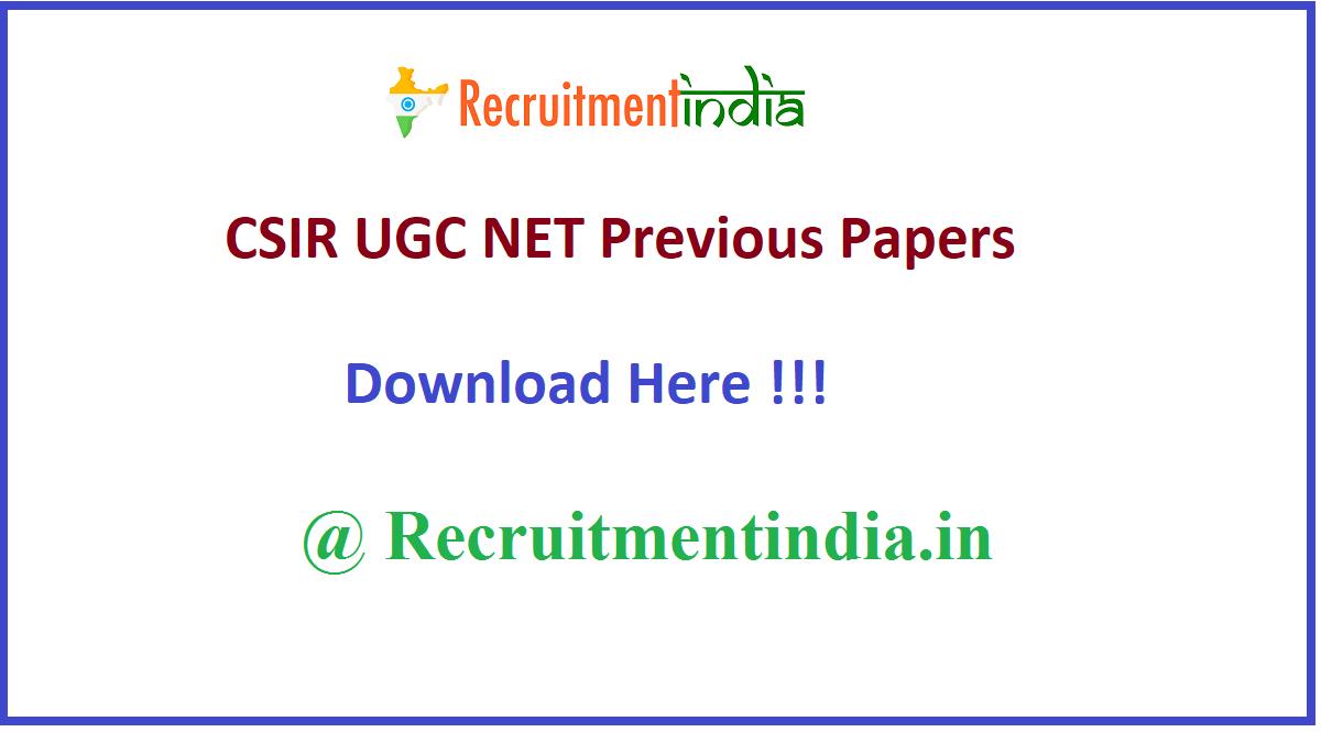 CSIR UGC NET Previous Papers