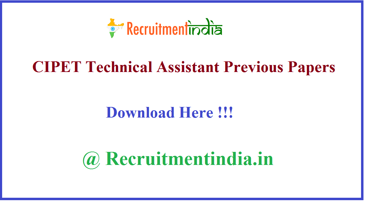 CIPET Technical Assistant Previous Papers