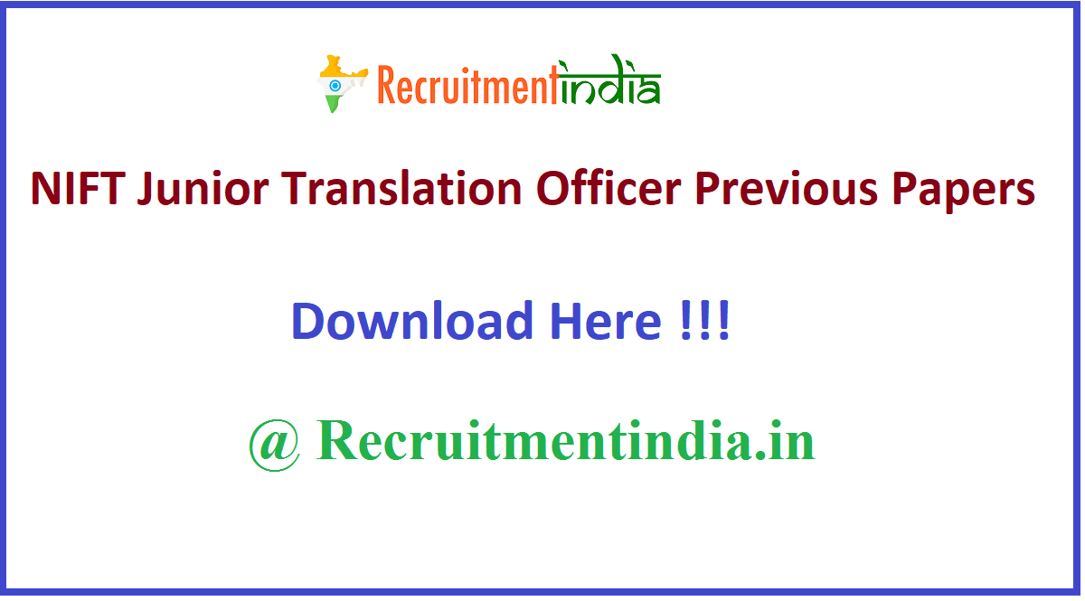 NIFT Junior Translation Officer Previous Papers