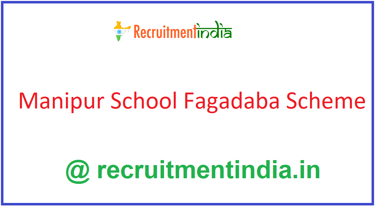 Manipur School Fagadaba Scheme