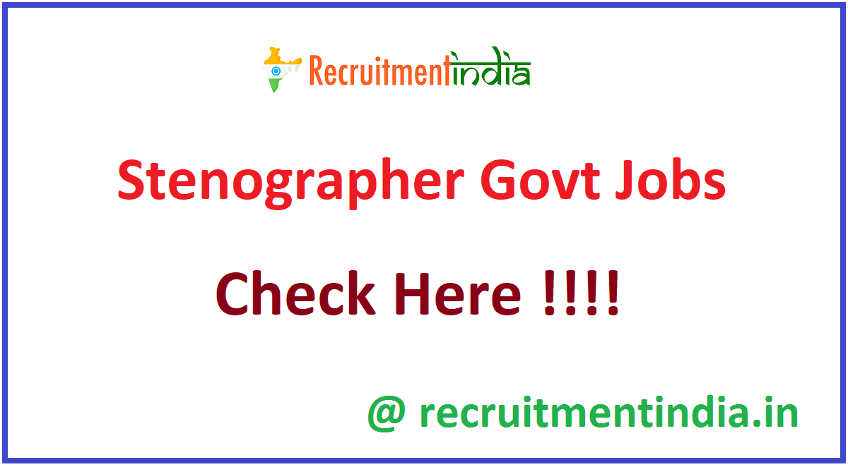 Stenographer Govt Jobs