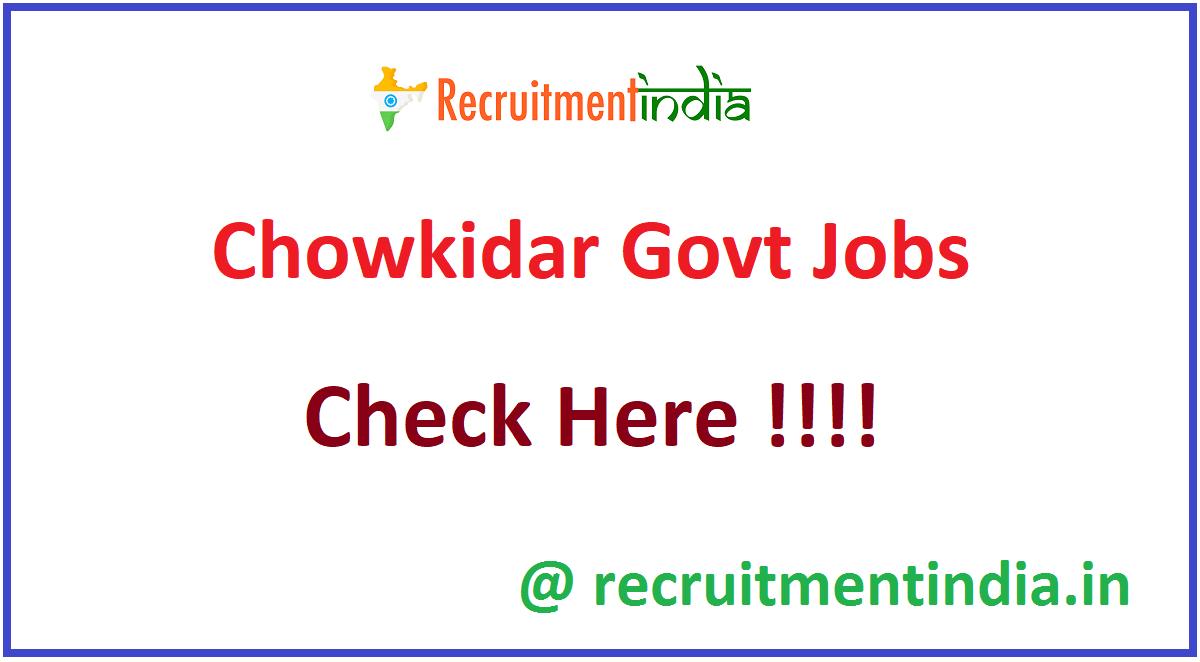 Chowkidar Govt Jobs