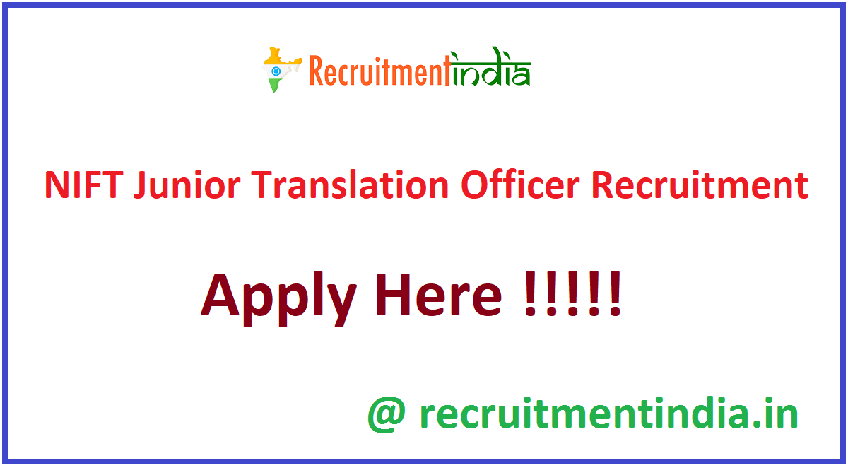 NIFT Junior Translation Officer Recruitment