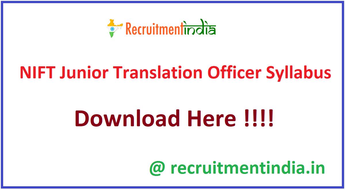 NIFT Junior Translation Officer Syllabus