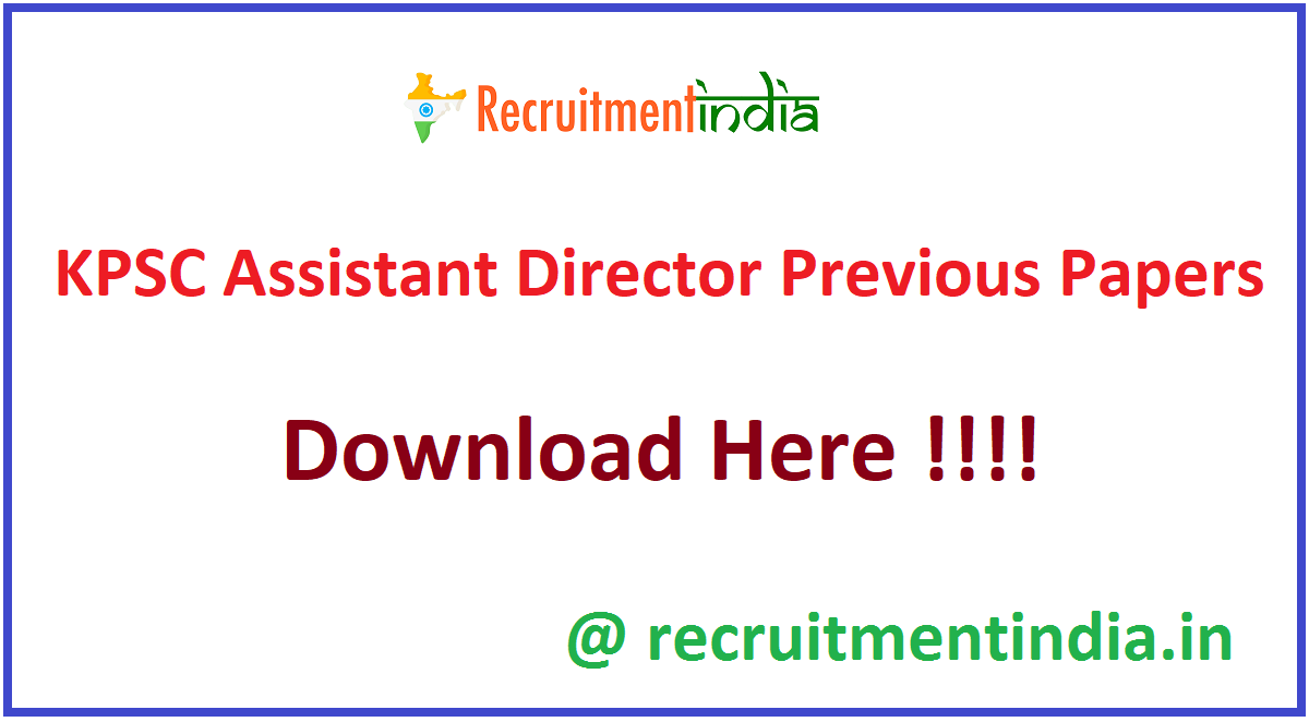 KPSC Assistant Director Previous Papers