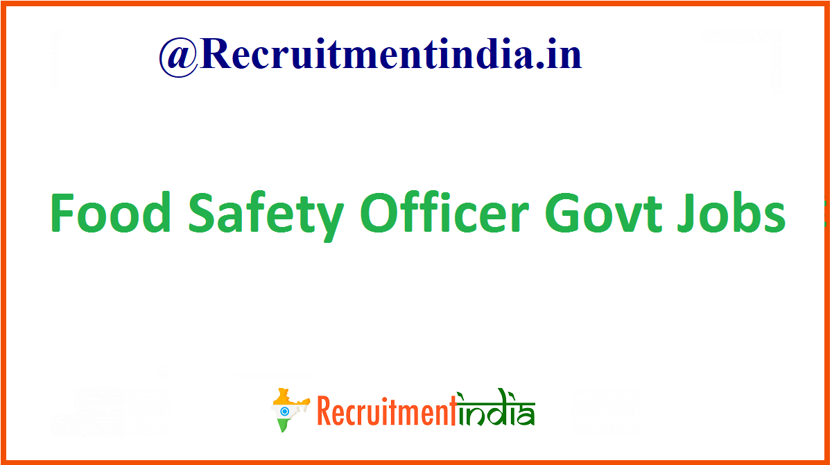 Food Safety Officer Govt Jobs
