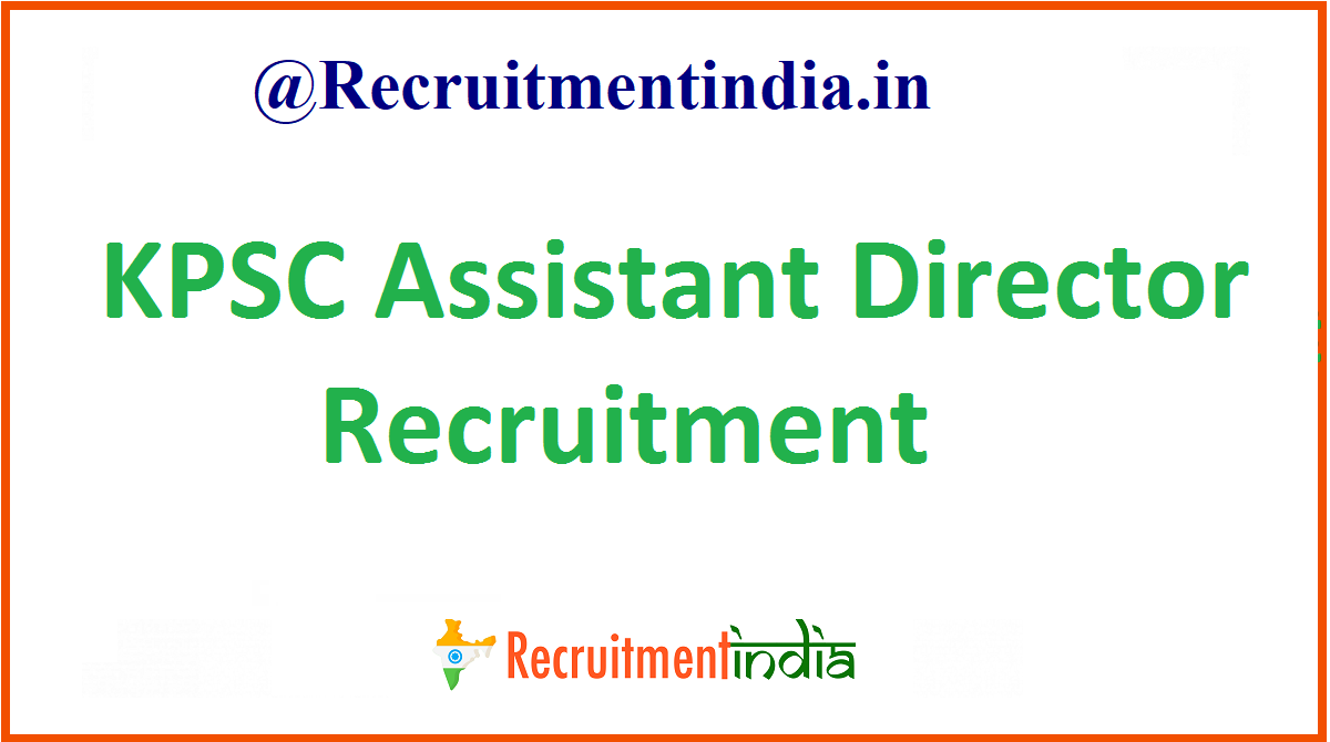 KPSC Assistant Director Recruitment
