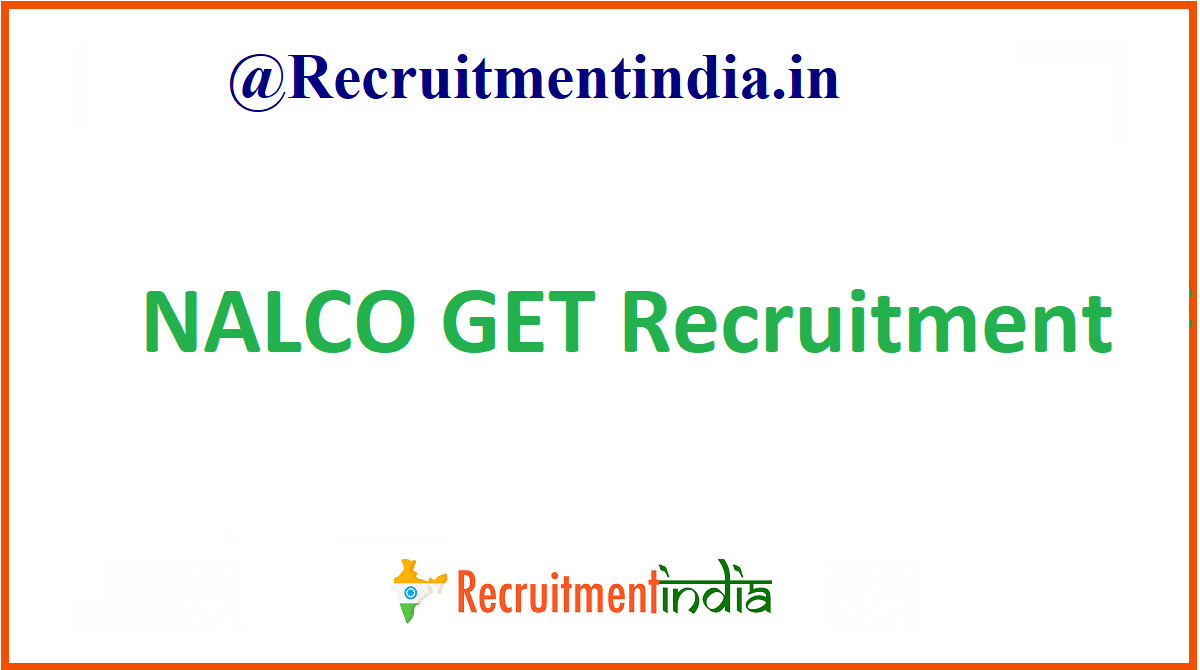 NALCO GET Recruitment