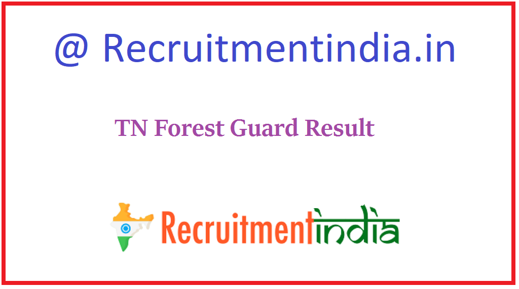TN Forest Guard Result
