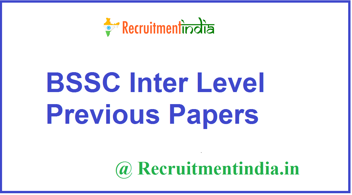 BSSC Inter Level Previous Papers