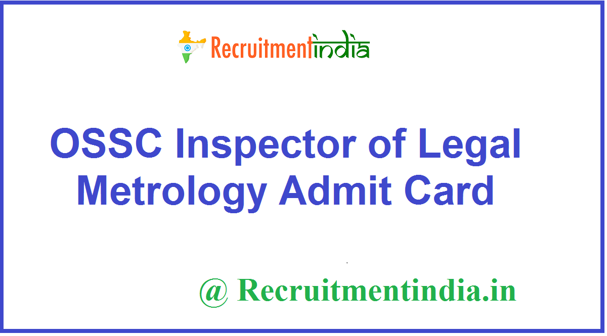 OSSC Inspector of Legal Metrology Admit Card