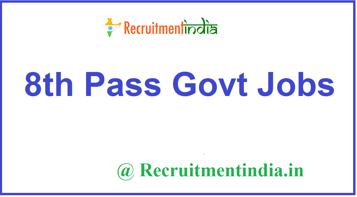 8th Pass Govt Jobs