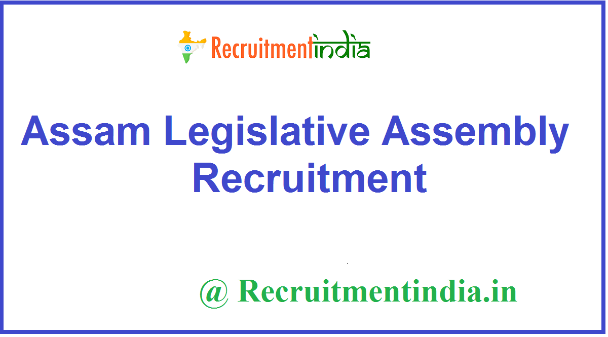 Assam Legislative Assembly Recruitment