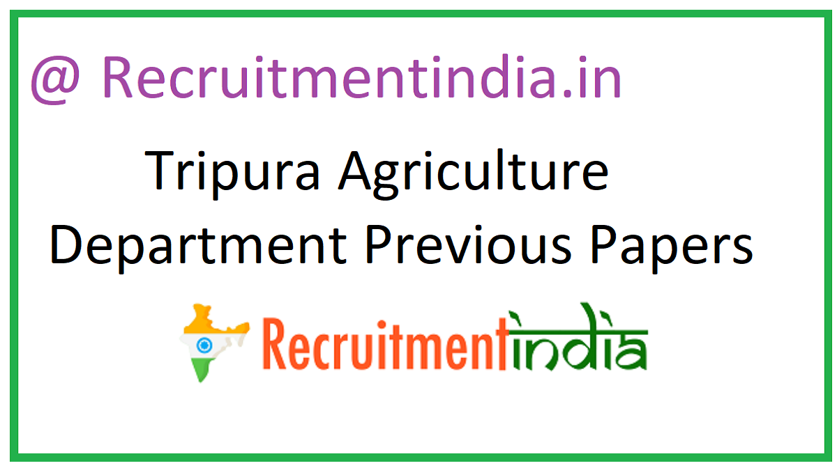 Tripura Agriculture Department Previous Papers