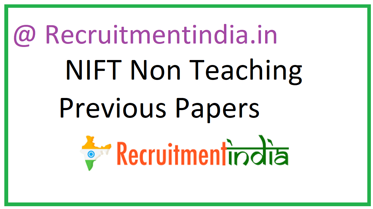NIFT Non Teaching Previous Papers
