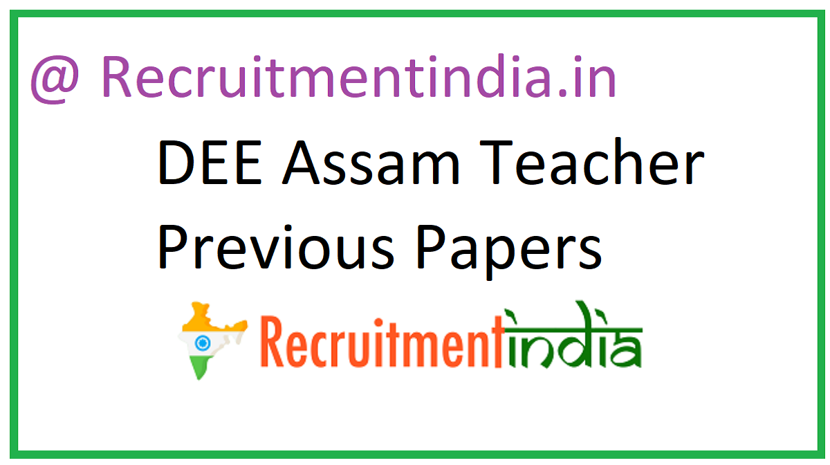 DEE Assam Teacher Previous Papers