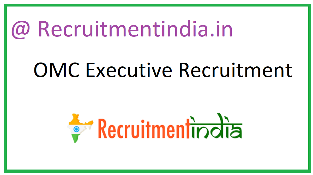 OMC Executive Recruitment