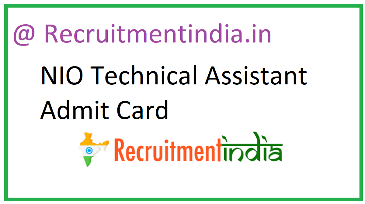 NIO Technical Assistant Admit Card 2020