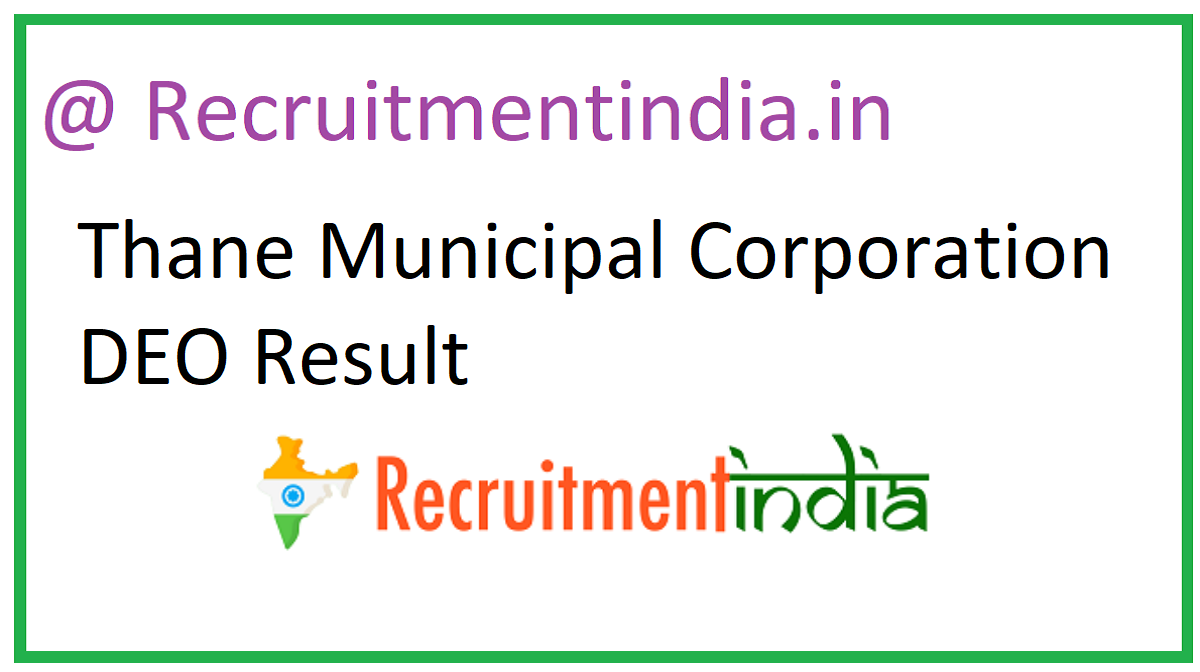 Thane Municipal Corporation DEO Result