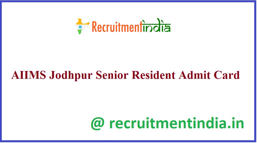 AIIMS Jodhpur Senior Resident Admit Card