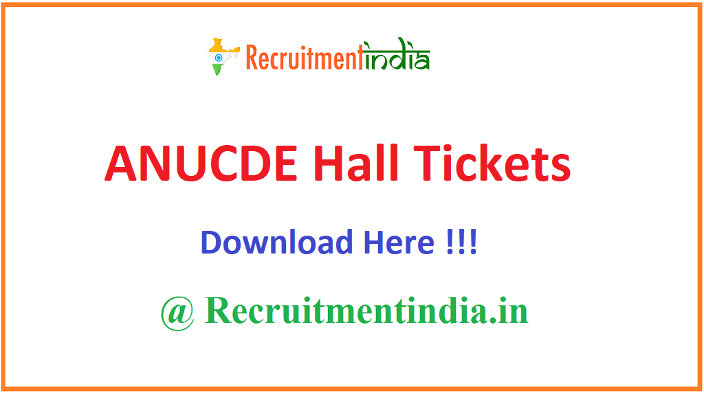 ANUCDE Hall Tickets