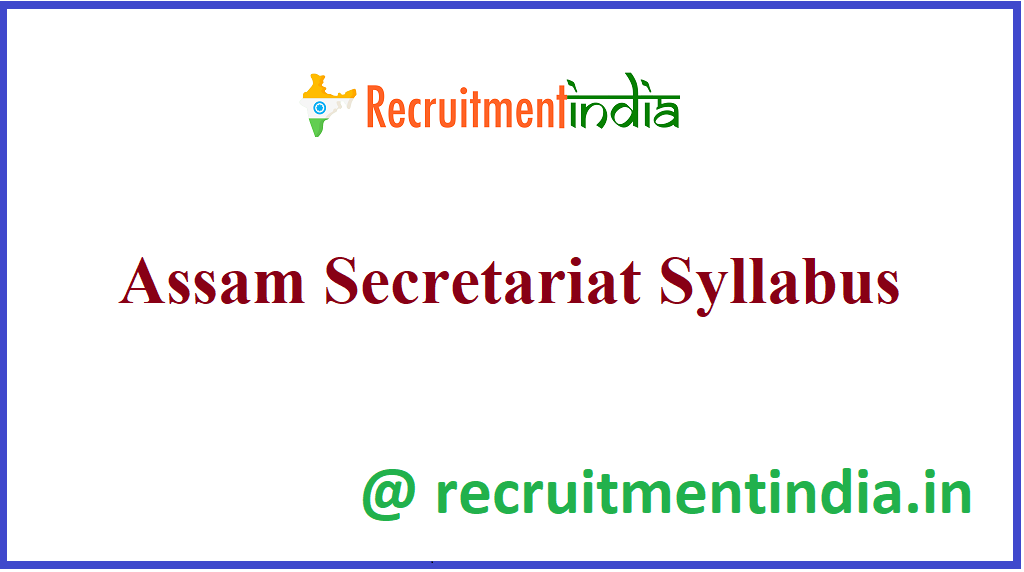 Assam Secretariat Syllabus