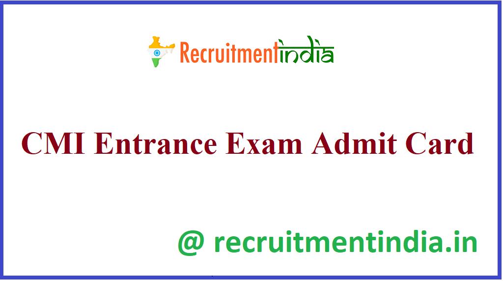 CMI Entrance Exam Admit Card