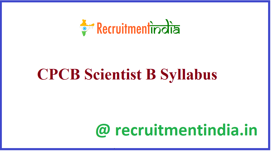 CPCB Scientist B Syllabus