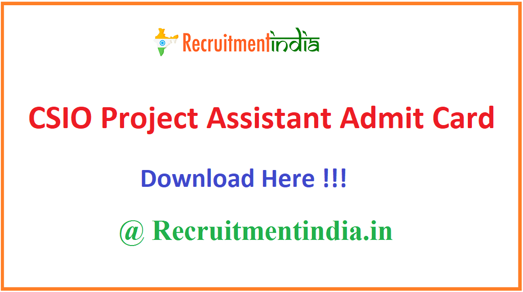 CSIO Project Assistant Admit Card