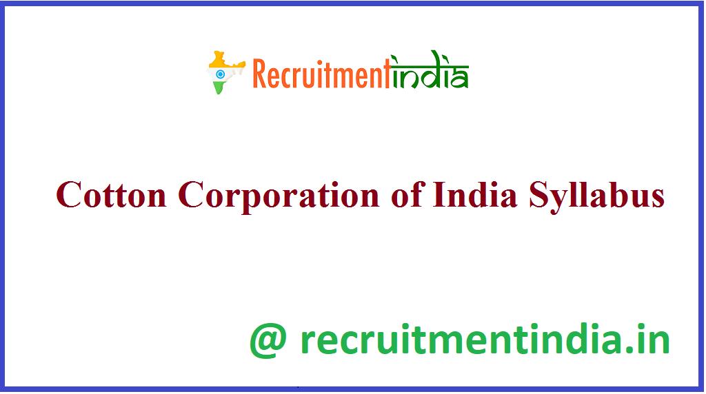 Cotton Corporation of India Syllabus