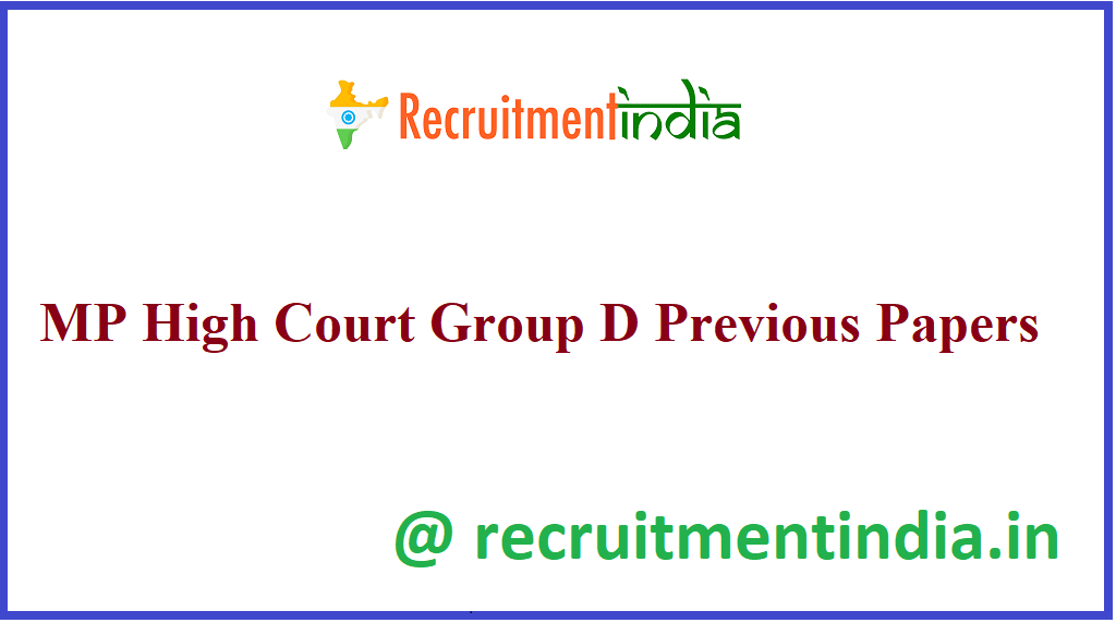 MP High Court Group D Previous Papers