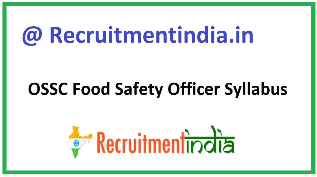 OSSC Food Safety Officer Syllabus