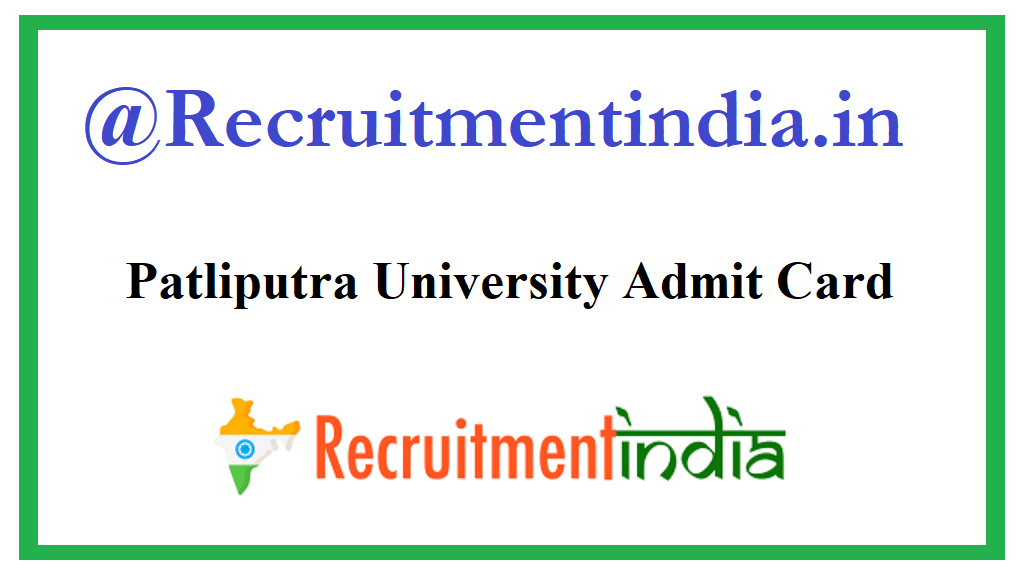 Patliputra University Admit Card