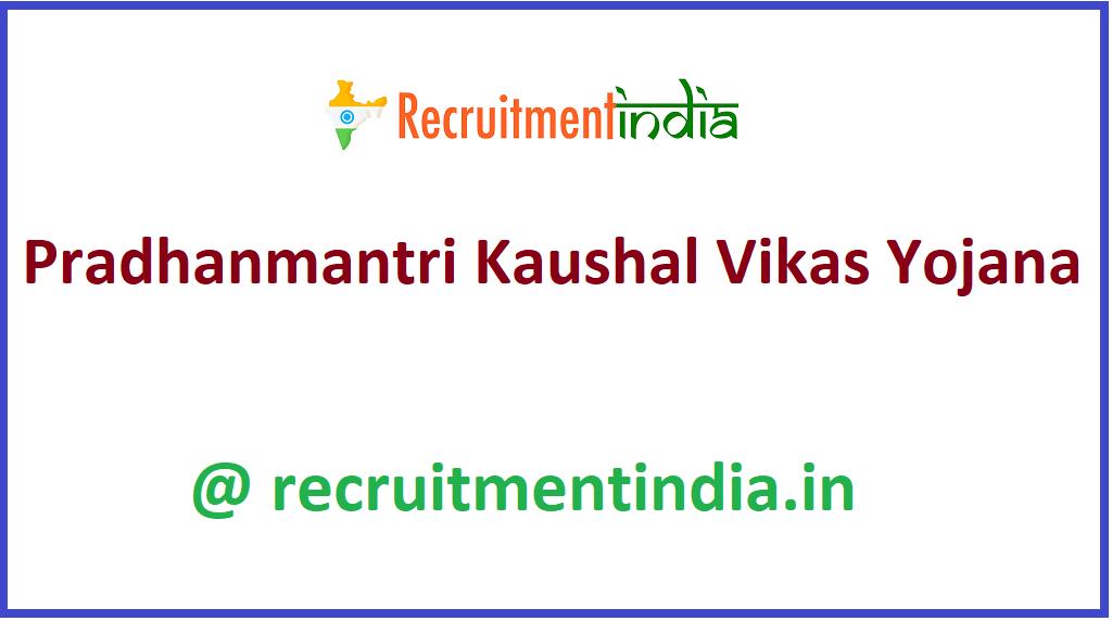 Pradhanmantri Kaushal Vikas Yojana