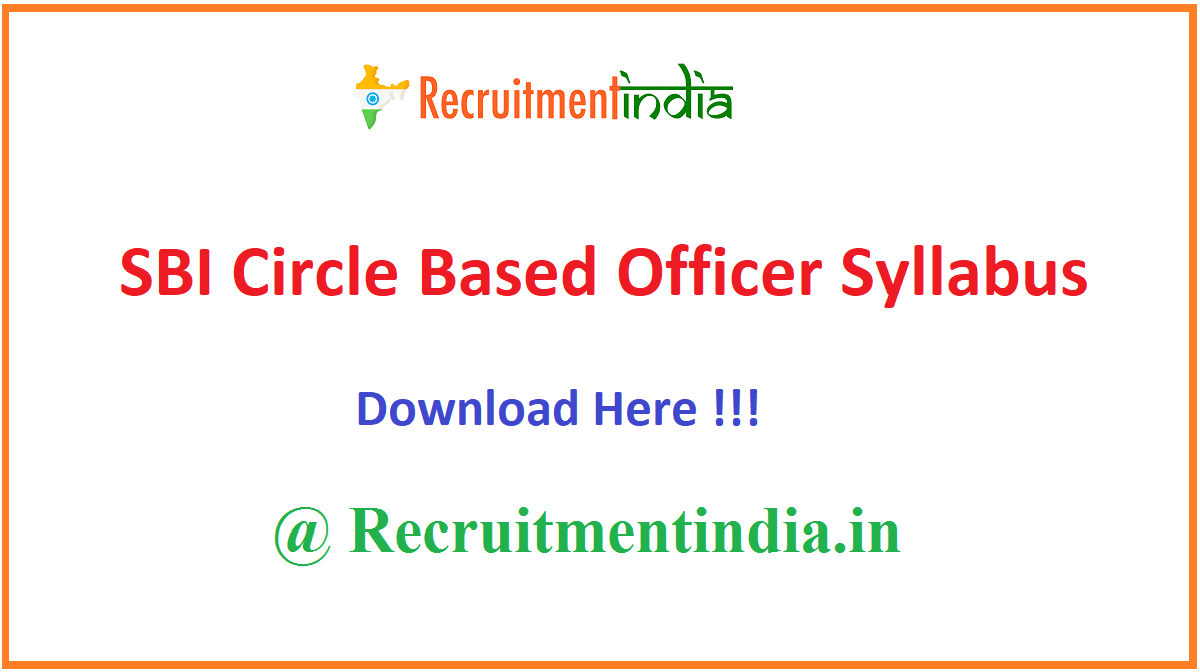 SBI Circle Based Officer Syllabus