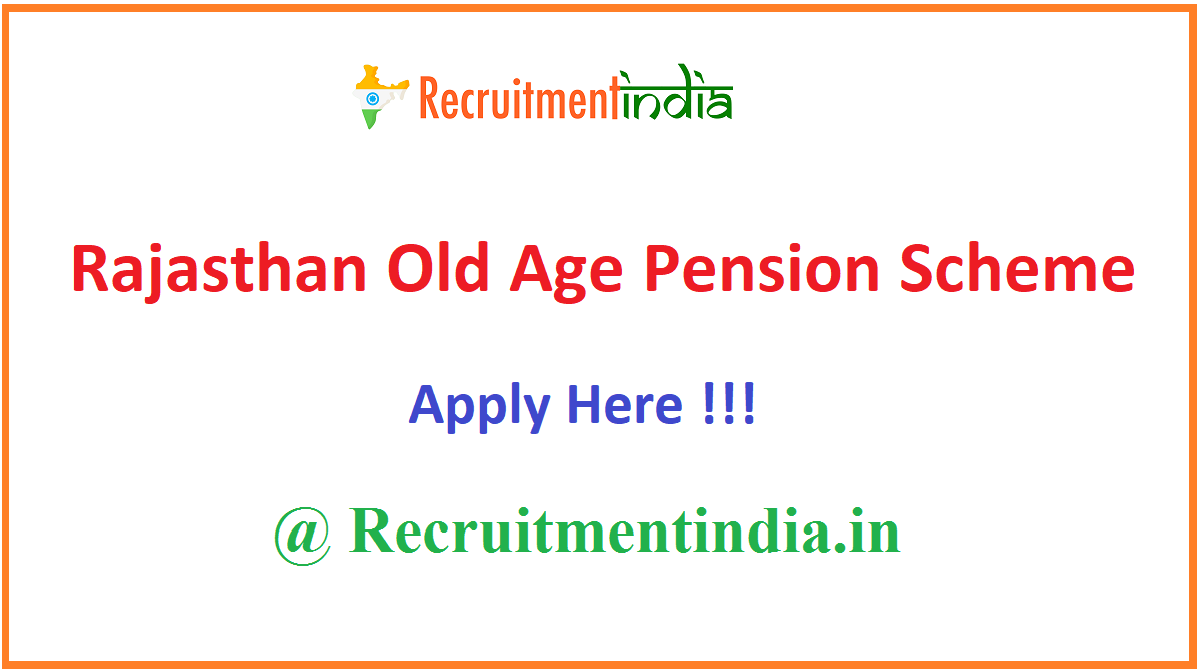 Rajasthan Old Age Pension Scheme