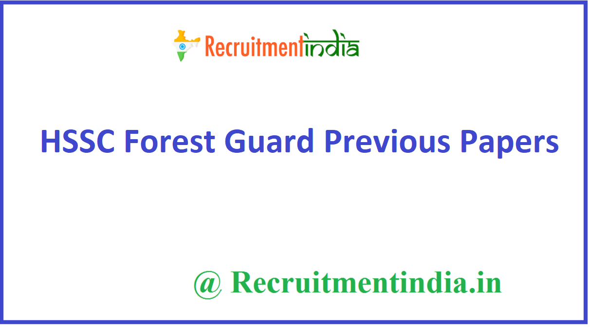 HSSC Forest Guard Previous Papers