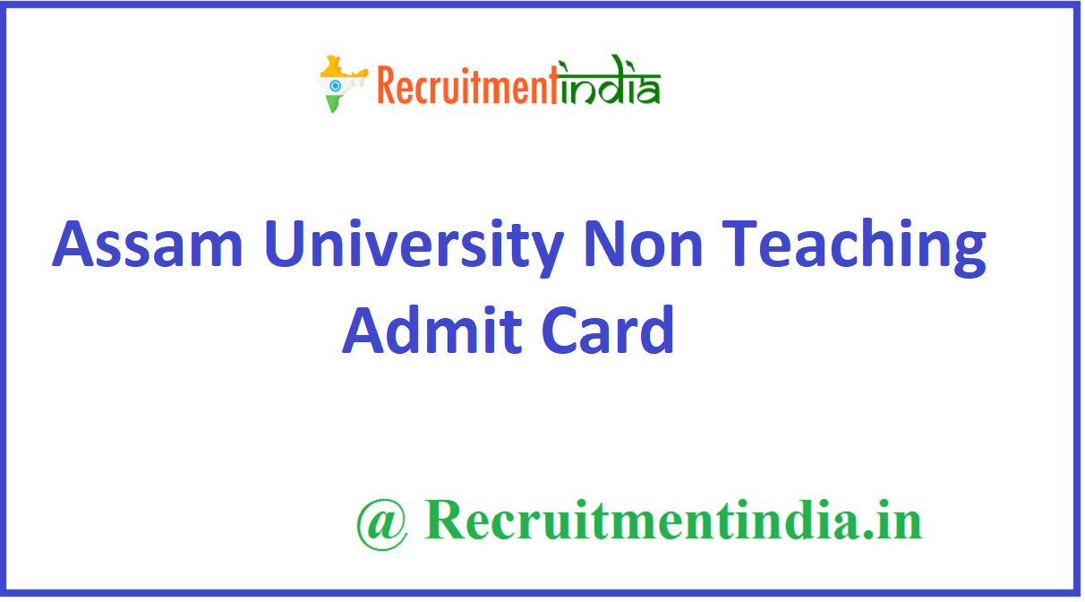 Assam University Non Teaching Admit Card