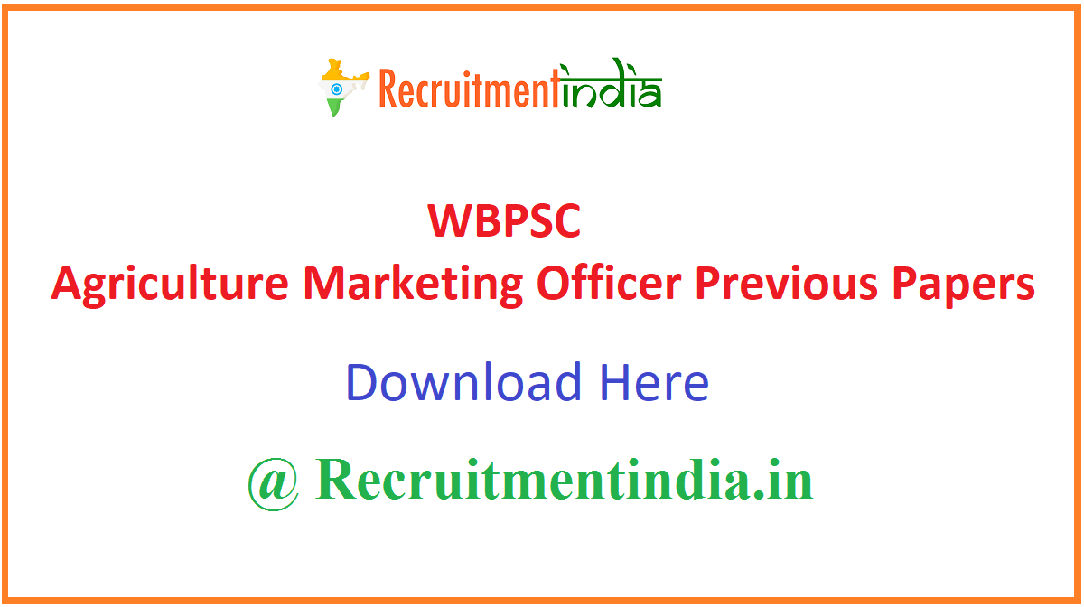 WBPSC Agriculture Marketing Officer Previous Papers