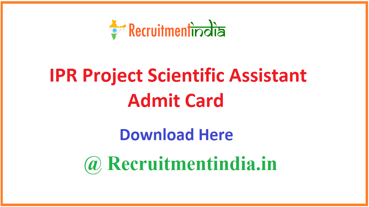 IPR Project Scientific Assistant Admit Card