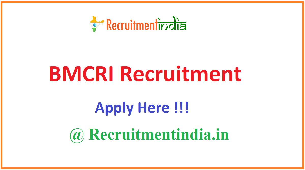 BMCRI Recruitment