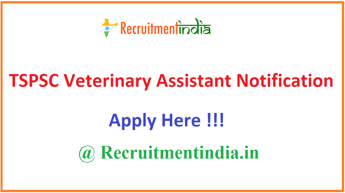 TSPSC Veterinary Assistant Notification