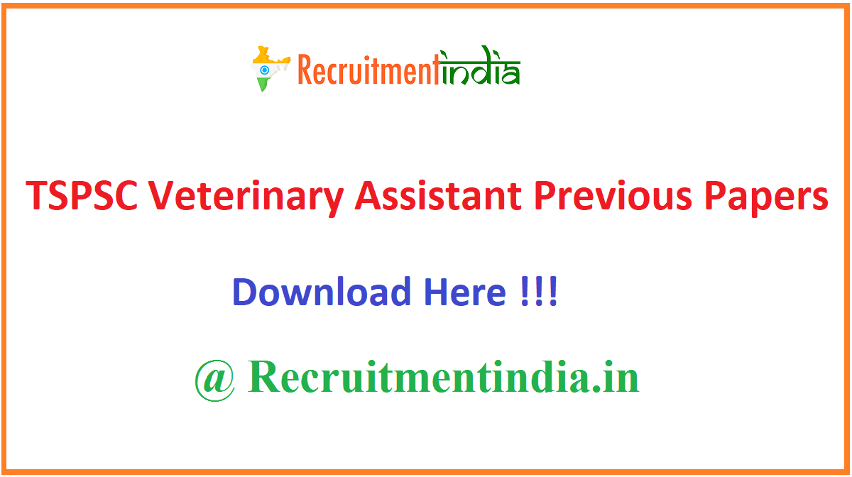 TSPSC Veterinary Assistant Previous Papers