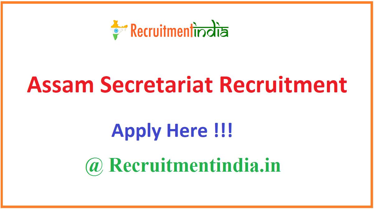 Assam Secretariat Recruitment