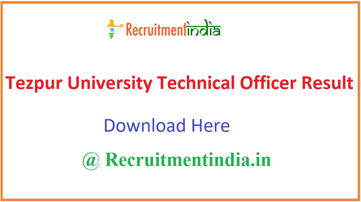 Tezpur University Technical Officer Result
