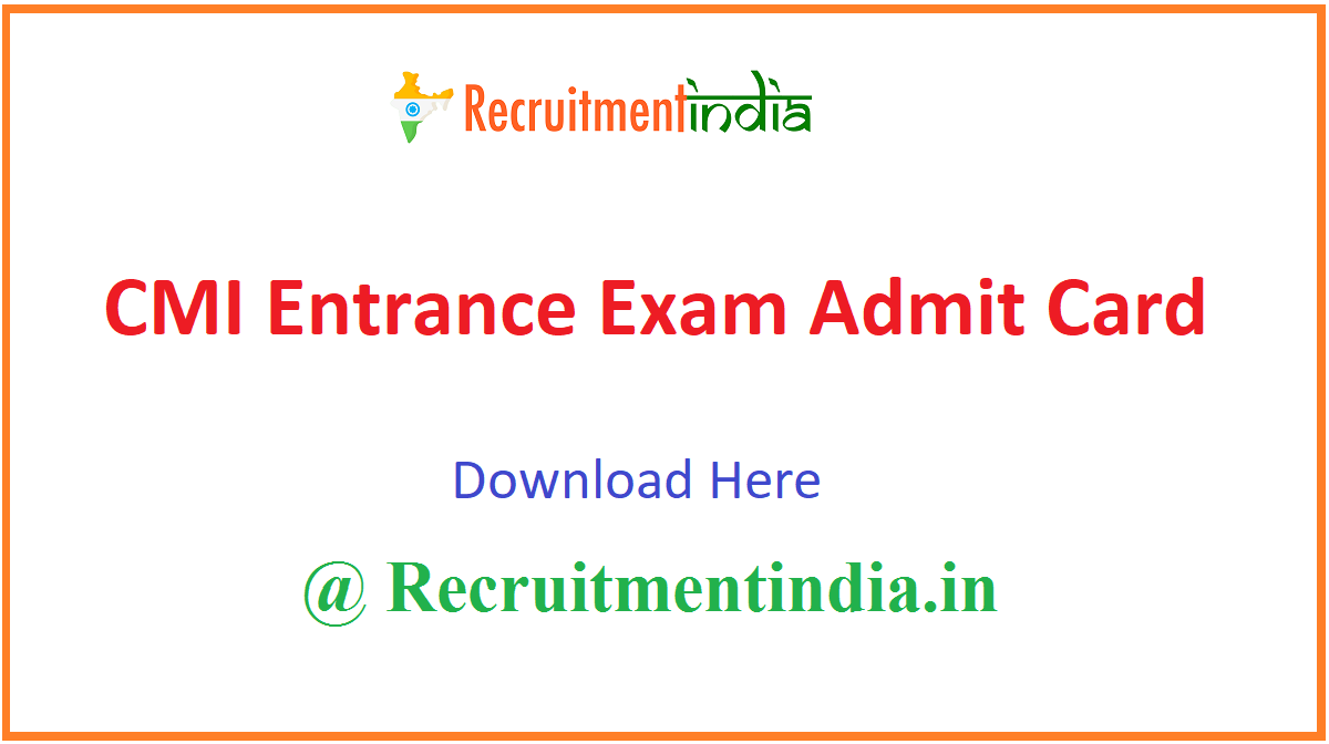 CMI Entrance Exam Admit Card